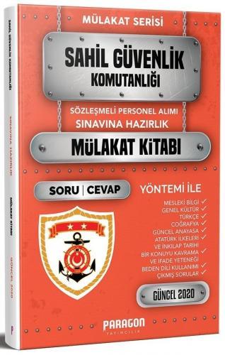 Paragon Yayıncılık Sahil Güvenlik Komutanlığı Sözleşmeli Personel İçin Çıkmış Sorularla Mülakat Kitabı