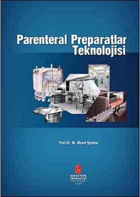 Parenteral Preparatlar Teknolojisi - M. Murat Şumnu