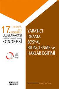 Pegem Akademi 17. İstanbul Uluslararası Eğitimde Yaratıcı Drama Kongresi Yaratıcı Drama Sosyal Bilinçlenme ve Haklar Eğitimi