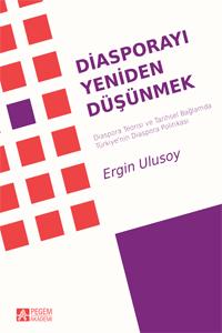 Pegem Akademi Diasporayı Yeniden Düşünmek - Ergin Ulusoy
