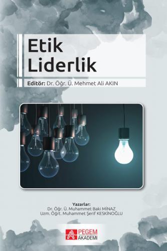 Pegem Akademi Etik Liderlik - Mehmet Ali Akın