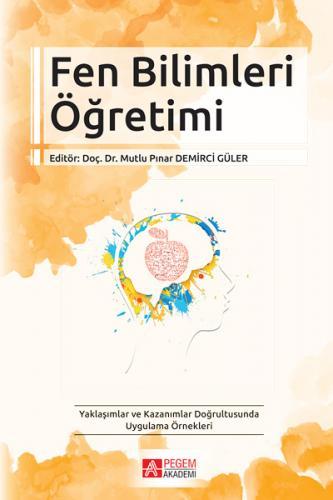 Pegem Akademi Fen Bilimleri Öğretimi - Mutlu Pınar, Demirci Güler