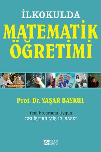Pegem Akademi İlkokulda Matematik Öğretimi - Yeni Programa Uygun