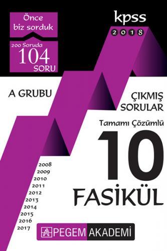 Pegem Akademi KPSS A Grubu 2008 - 2017 Tamamı Çözümlü 10 Fasikül Çıkmış Sorular