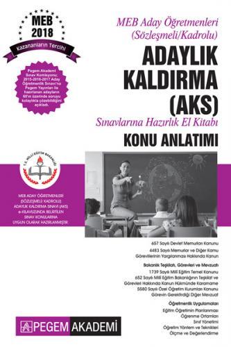 Pegem Akademi Meb Aday Öğretmenleri (Sözleşmeli/Kadrolu) Adaylık Kaldırma AKS Sınavlarına Hazırlık El kitabı Konu Anlatımı