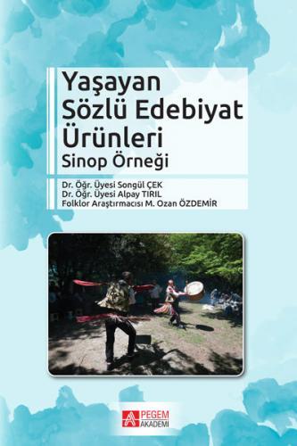 Pegem Akademi Yaşayan Sözlü Edebiyat Ürünleri - Songül Çek