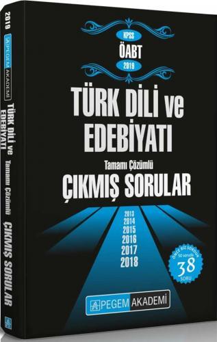 Pegem Yayınları 2019 ÖABT Türk Dili ve Edebiyatı Tamamı Çözümlü Çıkmış Sorular