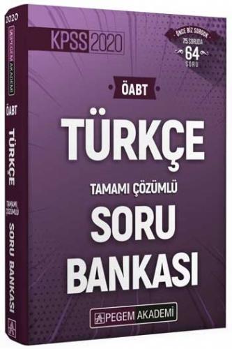 Pegem Yayınları 2020 ÖABT Türkçe Öğretmenliği Tamamı Çözümlü Soru Ban