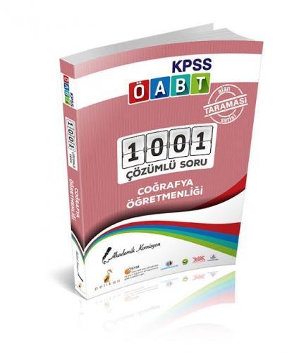 Pelikan KPSS ÖABT Coğrafya Öğretmenliği Alan Taraması Serisi 1001 Çözümlü Soru 2018