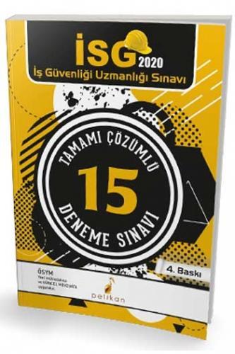Pelikan Yayınları 2020 İSG İş Güvenliği Uzmanlığı Sınavı Tamamı Çözüm