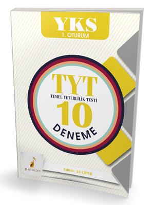 KAMPANYALI Pelikan YKS 1. Oturum TYT Temel Yeterlilik Testi 10 Deneme