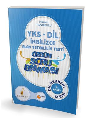 Pelikan YKSDİL İngilizce Alan Yeterlilik Testi Özgün Soru Bankası Dil Rehberi Serisi