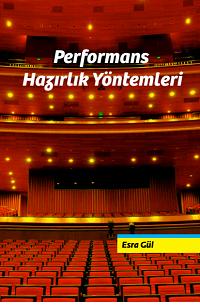 Performans Hazırlık Yöntemleri - Esra Gül