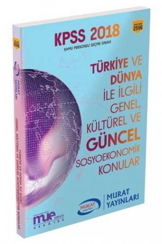 Murat Eğitim KPSS Türkiye ve Dünya İle İlgili Genel, Kültürel ve Güncel Sosyoekonomik Konular