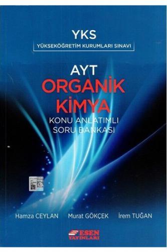 Esen AYT Organik Kimya Konu Anlatımlı Soru Bankası