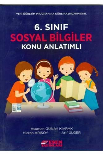 Esen 6. Sınıf Sosyal Bilgiler Konu Anlatımlı