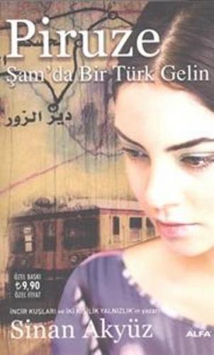 Piruze - Şam'da Bir Türk Gelin - Sinan Akyüz