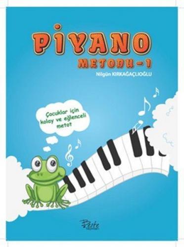 Piyano Metodu 1 - Nilgün Kırkağaçlıoğlu
