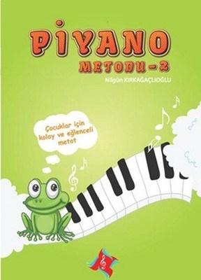 Piyano Metodu 2 - Nilgün Kırkağaçlıoğlu