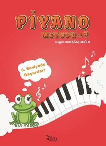 Piyano Metodu 3 - Nilgün Kırkağaçlıoğlu