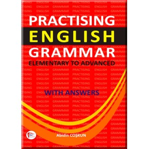 Practising English Grammar ( Elementary to Advanced with Answers )