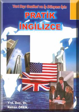 Pratik İngilizce Yurt Dışı Gezileri Ve İş Dünyası İçin