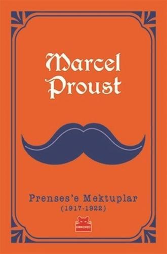Prenses'e Mektuplar (1917-1922) - Marcel Proust