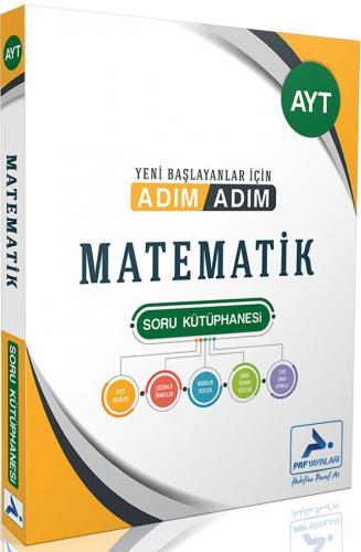 PRF Yayınları AYT Matematik Adım Adım Soru Kütüphanesi Kolektif