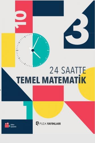 Puza Yayınları 24 Saatte Temel Matematik %20 indirimli İbrahim Ataş