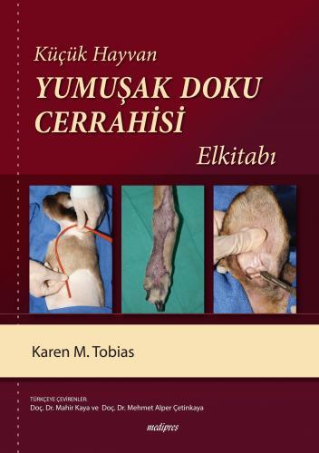 Medipres Küçük Hayvan Yumuşak Doku Cerrahisi El Kitabı