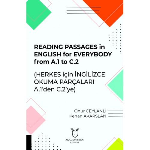 Reading Passages in English for Everybody From A.1 to C.2 - Herkes için İngilizce Okuma Parçaları A.1'den C.2'ye