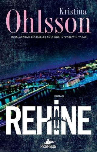 Rehine - Kristina Ohlsson