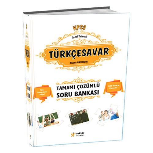 Rektör KPSS Lise Önlisans Türkçesavar Tamamı Çözümlü Bilgi Notlu Soru Bankası 2018