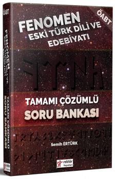 Rektör KPSS ÖABT Fenomen Eski Türk Dili ve Edebiyatı Tamamı Çözümlü Soru Bankası 2018