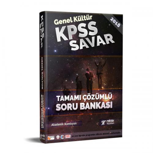 Rektör KPSS Savar Genel Kültür Tamamı Çözümlü Soru Bankası 2018