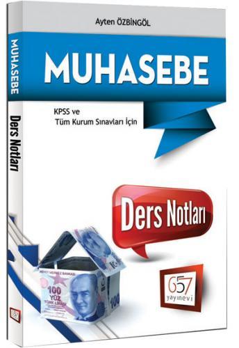 KPSS A Grubu Muhasebe Ders Notları - 657 Yayınevi