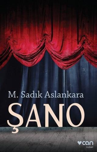 Şano - M. Sadık Aslankara