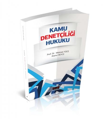 Savaş Kamu Denetçiliği Hukuku - Mehmet Yüce, Atanur Beyce