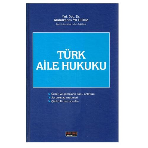Savaş Türk Aile Hukuku - Abdülkerim Yıldırım