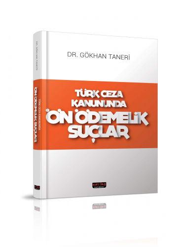 Savaş Türk Ceza Kanununda Ön Ödemelik Suçlar - Gökhan Taneri