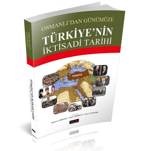 Savaş Türkiye 'nin İktisadi Tarihi - Mehmet Dikkaya, Adem Üzümcü, Deniz Özyakışır