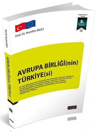 Avrupa Birliğinin Türkiyesi - Nurettin Bilici