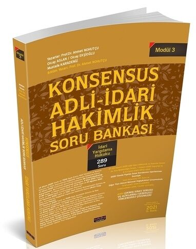 Savaş Yayınları KONSENSUS Adli İdari Hakimlik İdari Yargılama Hukuku S