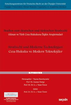 Seçkin Ceza Hukuku ve Modern Teknolojiler