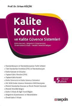 Seçkin Kalite Kontrol ve Kalite Güvence Sistemleri