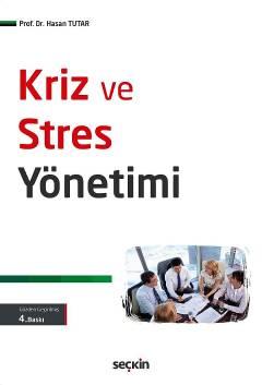 Seçkin Kriz ve Stres Yönetimi