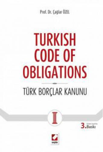 Seçkin Turkish Code Of Obligations - Türk Borçlar Kanunu