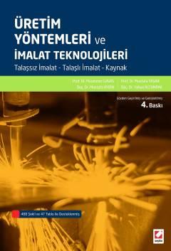 Seçkin Üretim Yöntemleri ve İmalat Teknolojileri