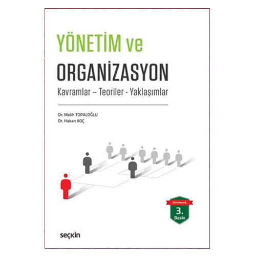 Seçkin Yönetim ve Organizasyon