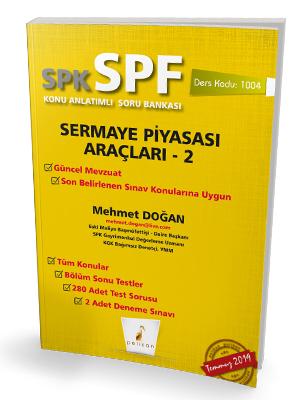 Pelikan SPK - SPF Sermaye Piyasası Araçları 2 Konu Anlatımlı Soru Bankası 1004